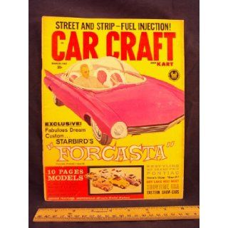 1962 62 March CAR CRAFT Magazine, Volume 9 Number # 11 (Features Still Rolling Along   And Faster Than Ever, El Mirage Dry Lake Season / Showtime USA, a tour of Hartford, Philadephia and Tacoma / Some New Twist IN Fuel Injection) Car Craft Books