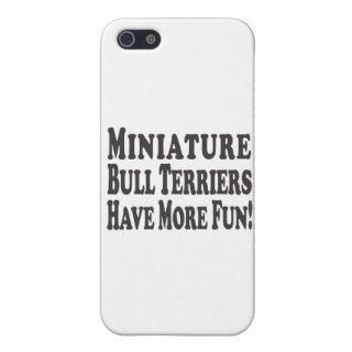 Miniature Bull Terriers Have More Fun iPhone 5 Cover