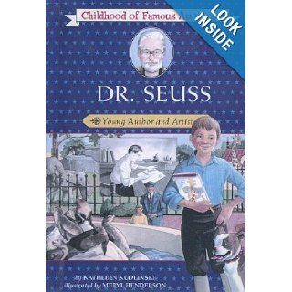 Dr. Seuss Young Author And Artist (Childhood of Famous Americans) Kathleen V. Kudlinski 9780606338851 Books