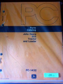 John Deere 302 Tractor & Loader Parts Manual