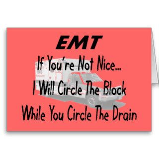 Funny EMT T Shirts & Gifts Greeting Cards