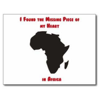 I Found the Missing Piece of my Heart in Africa Post Card