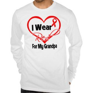 Grandpa   I Wear a Red Heart Ribbon Shirt