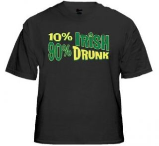 St.Patrick's Day 10% Irish 90% Drunk T Shirt (Black) #668 (Mens Large) Clothing