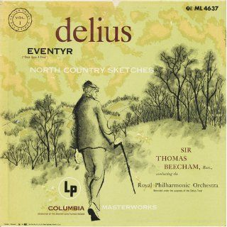 Eventyr, North Country Sketches Delus, Sir Thomas Beecham, Royal Philharmonic Orchestra Music