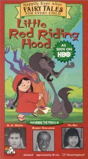 Little Red Riding Hood   Happily Ever After Fairy Tales for Every Child [VHS] Robert Guillaume, Edward James Olmos, Amy Hill, Sinbad, Liz Torres, Jenifer Lewis, Esther Hyun, Rosie Perez, Keone Young, Bronson Pinchot, Jimmy Smits, Tico Wells, Ann Hoyt, Da