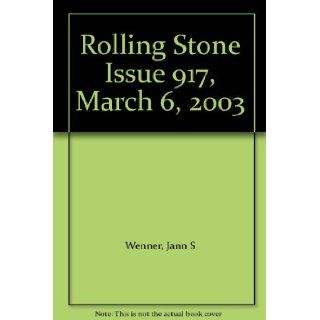 Rolling Stone Issue 917, March 6, 2003 Jann S Wenner Books