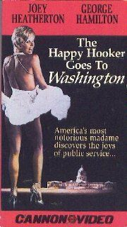 Happy Hooker Goes to Washington [VHS] Joey Heatherton, George Hamilton, Ray Walston, Jack Carter, Phil Foster, David White, Will Hutchins, Joe E. Ross, Louisa Moritz, Larry Storch, Jerry Fischer, Rip Taylor, Robert Caramico, William A. Levey, Alan C. Mard