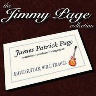 The Jimmy Page Collection Have Guitar Will Travel Music