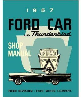 1957 FORD FAIRLANE T BIRD ESCORT etc Service Manual Automotive