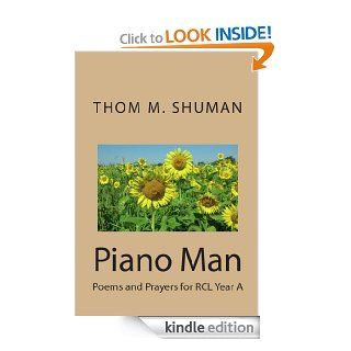Piano ManPoems and Prayers for RCL Year C eBook Thom  M. Shuman Kindle Store