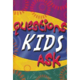 Questions Kids Ask   Bible Verses & Kid friendly Stories to Help Answer the Questions Kids Ask   Perfect for Parents and Children to Read Together. LifeWay Christian Stores 9781583342954 Books