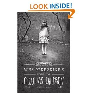 Miss Peregrine's Home for Peculiar Children (Miss Peregrine's Peculiar Children) eBook Ransom Riggs Kindle Store