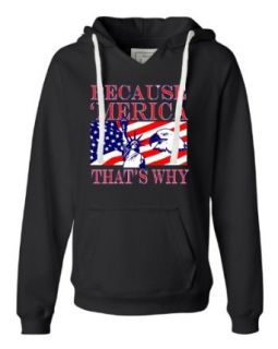 Womens Because Merica That's Why Memorial Day July 4th American Pride Deluxe Soft Fashion Hooded Sweatshirt Hoodie Clothing