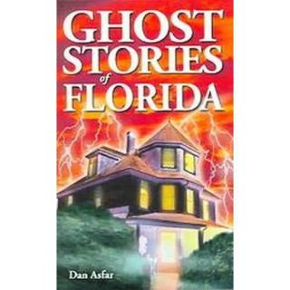 Ghost Stories of Florida (Paperback)