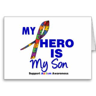 Autism My Hero is My Son Greeting Card