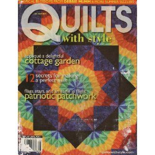 Quilts With Style Magazine, July/August 2004 (Issue Number 47) Liz Schwartz Books