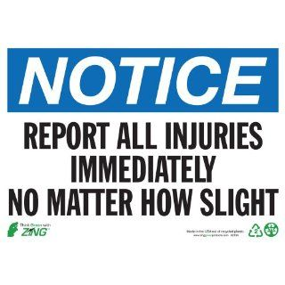 "Zing Eco Safety Sign, Header ""NOTICE"", ""REPORT ALL INJURIES IMMEDIATELY NO MATTER HOW SLIGHT"", 14"" Width x 10"" Length, Recycled Plastic, Blue/Black/White (Pack of 1) Industrial Warning Signs"