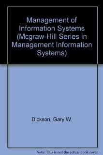The Management of Information Systems (Mcgraw Hill Series in Management Information Systems) 9780070168251 Business & Finance Books @