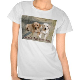 Labrador Retriever Mom T Shirt Puppies