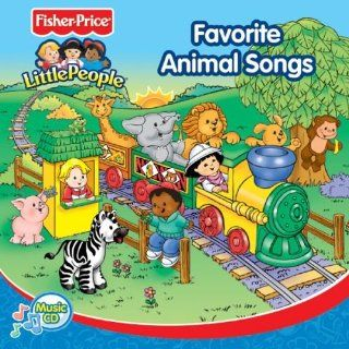 Favorite Animal Songs (Fisher Price Little People) Music