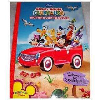Mickey Mouse Clubhouse Big Fun Book to Color   Welcome to Sandy Beach Books