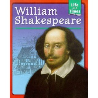 William Shakespeare (Life & Times) Nina Morgan 9780750225472 Books