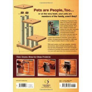 Black & Decker 24 Weekend Projects for Pets Dog Houses, Cat Trees, Rabbit Hutches & More David Griffin 9781589233089 Books