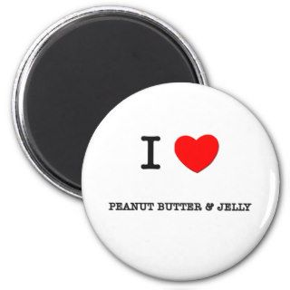 I Love PEANUT BUTTER & JELLY ( food ) Fridge Magnets