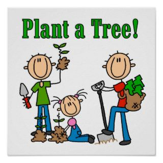Stick Figures Plant a Tree Tshirts and Gifts Posters