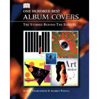 100 Best Album Covers Storm Thorgerson, Aubrey Powell 9780751307832 Books