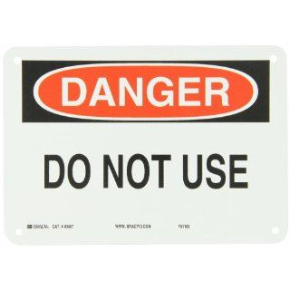 "Brady 43497 10"" Width x 7"" Height B 555 Aluminum, Black and Red on White Sign, Header ""Danger"", Legend ""Do Not Use"" Industrial Warning Signs"