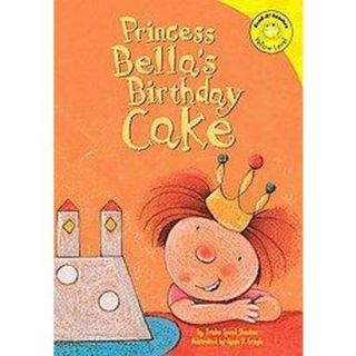 Princess Bellas Birthday Cake (Hardcover)