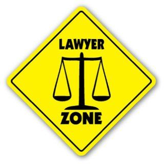 LAWYER ZONE Sign xing gift novelty law legal torts court judge gavel  Street Signs  Patio, Lawn & Garden