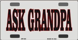 Ask Grandpa Novelty Aluminum Vanity Bicycle License Plate Tag Automotive
