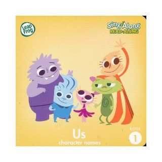 Us (Character Names) (Leap Frog Sing Along Read Along, Book 1) Books
