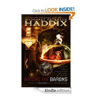 Among the Barons (Shadow Children)   Kindle edition by Margaret Peterson Haddix. Children Kindle eBooks @ .