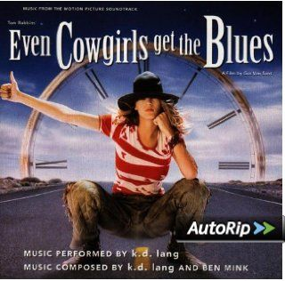 Even Cowgirls Get The Blues Music From The Motion Picture Soundtrack Music