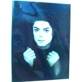 The Michael Jackson Collection Piano/Vocal/Guitar Michael Jackson 9780757900846 Books