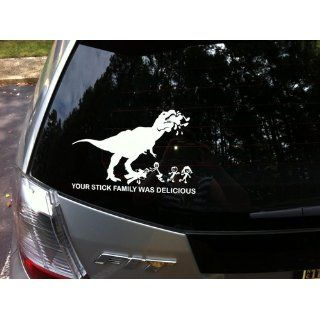 Your Stick Family Was Delicious T Rex   Vinyl Decal Sticker Automotive
