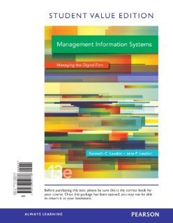 Management Information Systems, Student Value Edition (13th Edition) Ken Laudon, Jane Laudon 9780133050776 Books
