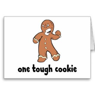 One Tough Cookie Kids Gift Greeting Card