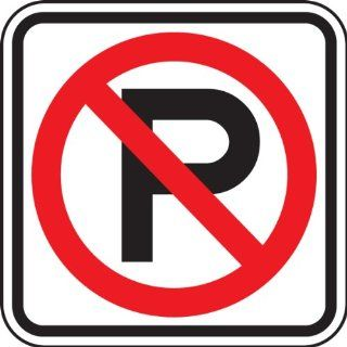 "Accuform Signs R8 3 Engineer Grade Reflective Aluminum No Parking Symbol Restriction Sign, 12"" Width x 12"" Length x 0.080"" Thickness, Black/Red on White"
