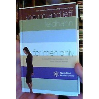 For Men Only A Straightforward Guide to the Inner Lives of  Women (9781590525722) Shaunti Feldhahn, Jeff Feldhahn Books