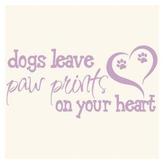 Dogs Leave Paw Prints On Your Heart Quote Vinyl Wall Decal Sticker Art   Wall D?cor
