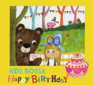 Kids Bossa Present for You  Happy Birthday Music