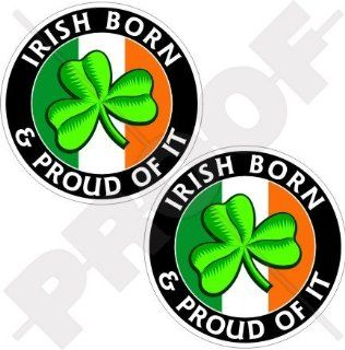 "IRELAND Irish Born & Proud EIRE Shamrock 75mm (3"") Vinyl Bumper Stickers, Decals x2"