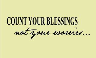 Count your blessings not your worries 25x7 Vinyl wall art Inspirational quotes and saying home decor decal sticker
