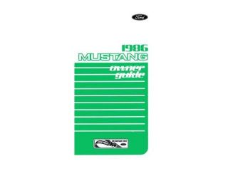 1986 Ford Mustang Owners Manual User Guide Reference Operator Book Fuses Fluids