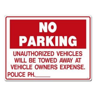 Lynch Sign 24 in. x 18 in. Red on White Plastic No Parking Unauthorized Vehicles Sign R  18 (OS)